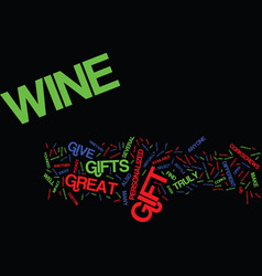 great wine gifts text background word cloud vector image