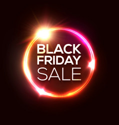 black friday sale tag in neon circle background vector image