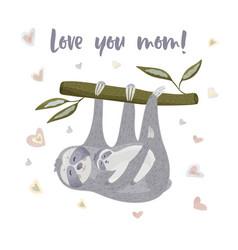 Cute cartoon sloth with a baby lazy bear vector