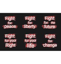 Fight for slogans on black vector image