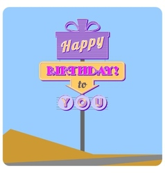 Happy birthday road sign vector