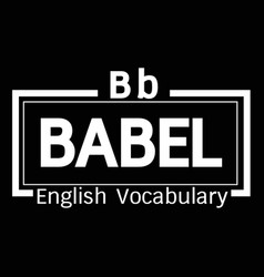 Babel english word vocabulary design vector