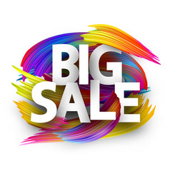 big sale paper poster with colorful brush strokes vector image