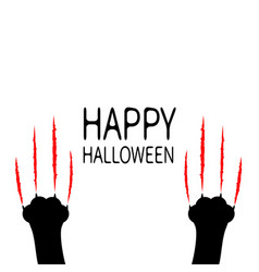 Happy halloween card bloody claws animal scratch vector
