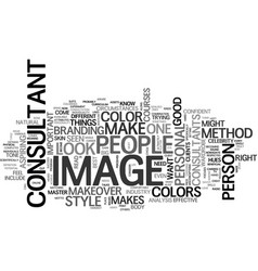 what makes a good image consultant text word vector image