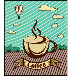 Retro banner with a cup of coffee vector image vector image