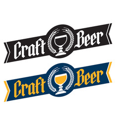 Craft beer banner style badge or label vector