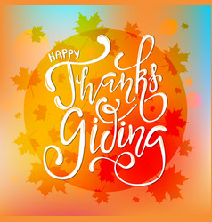 hand drawn happy thanksgiving lettering poster vector image