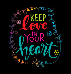 keep love in your heart vector image