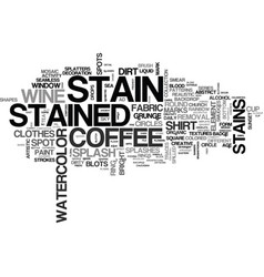 Stain word cloud concept vector