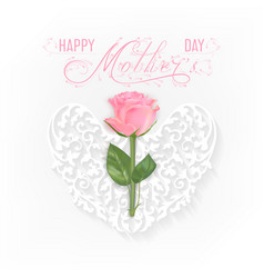 happy mother s day card with pink rose and heart vector image