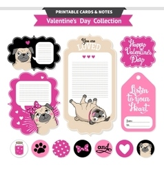 Valentines day printable set wih funny pugs vector