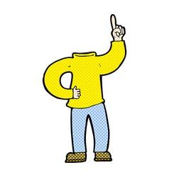 Comic cartoon headless body with raised hand vector