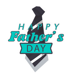 happy father day green ribbon necktie white back vector image