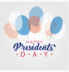 Happy presidents day lettering in usa typographic vector