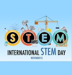 international stem day on november 8th logo banner vector image