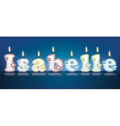 ISABELLE written with burning candles vector