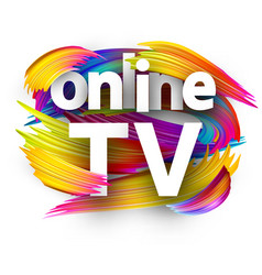 online tv sign with colorful brush strokes vector image