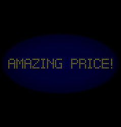 Amazing price exclamation led style caption with vector