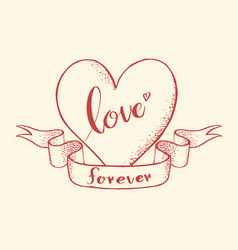 love forever lettering on heart vector image