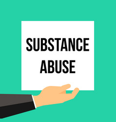 man showing paper substance abuse text vector image
