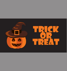 trick or treat sign halloween poster pumpkin hat vector image