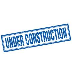 Under construction blue square grunge stamp on vector