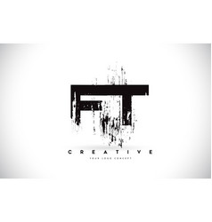 Ft f t grunge brush letter logo design in black vector