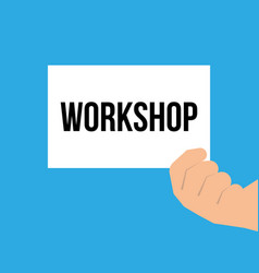 man showing paper workshop text vector image