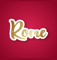 rome the eternal city - hand drawn lettering vector image
