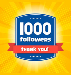 1000 followers thank you design card vector
