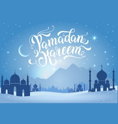 ramadan kareem with mountains and vector image