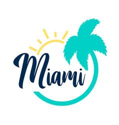 hand drawing miami slogan vector image
