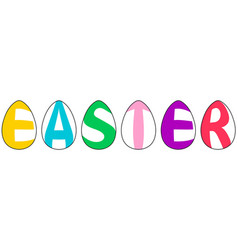 word easter made of eggs letters in form of eggs vector image vector image