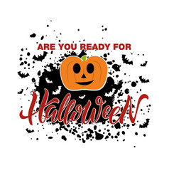 Are you ready for halloween lettering vector
