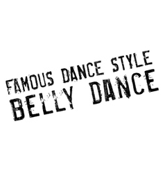 Famous dance style belly dance stamp vector