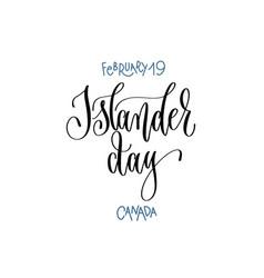 February 19 - islander day - canada hand vector