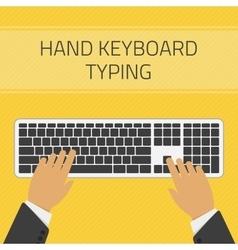 Hand keyboard typing vector image vector image