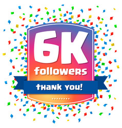 6000 followers thank you design card vector
