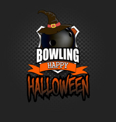 bowling ball with witch hat and happy hallowen vector image