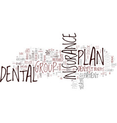 group dental insurance text background word cloud vector image