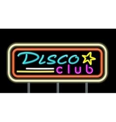 Neon Signboard Disco Club Design vector image vector image