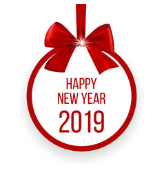 happy new year 2019 greeting card with red bow vector image