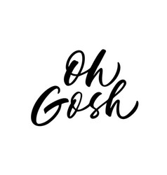 Oh cosh phrase modern brush calligraphy vector