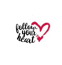 Follow your heart with pink heart vector image vector image