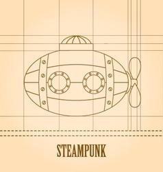 Steampunk background Submarine vector image