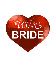 Bachelorette party team bride text and red vector