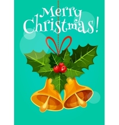 Christmas bell with holly branch holiday poster vector