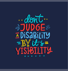 Disability lettering quote vector