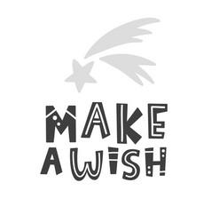 make a wish scandinavian childish poster vector image